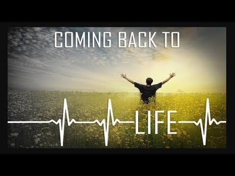 COMEBACK: Receiving new Life – Sep 15, 2019