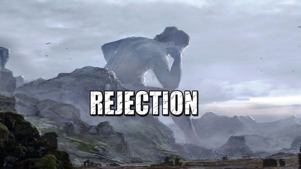 #3 The Giant of Rejection May 3, 2020