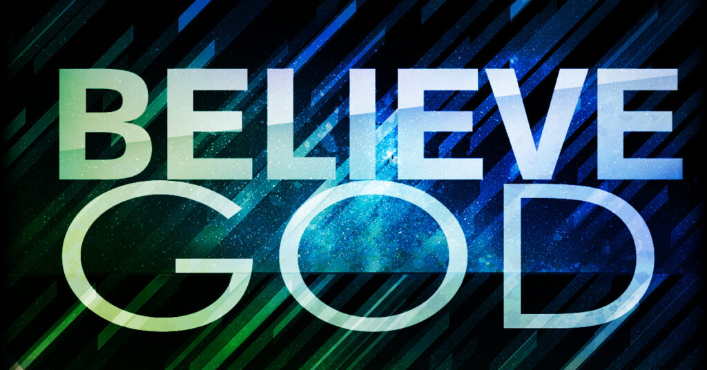 #1 Daring to Believe God No Matter What